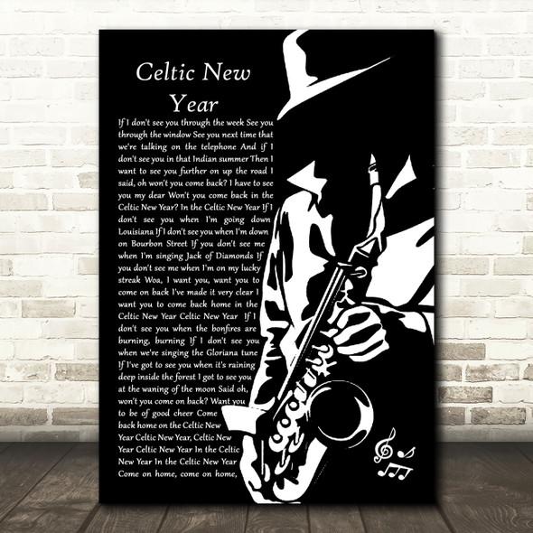 Van Morrison Celtic New Year Black & White Saxophone Player Song Lyric Print