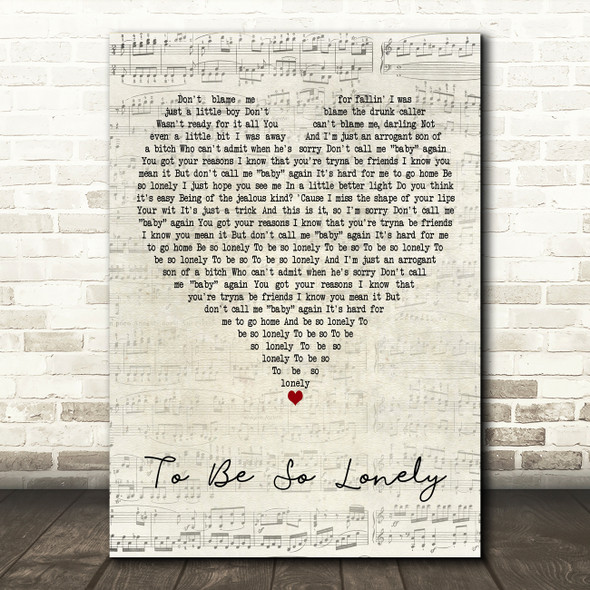 Harry Styles To Be So Lonely Script Heart Decorative Wall Art Gift Song Lyric Print