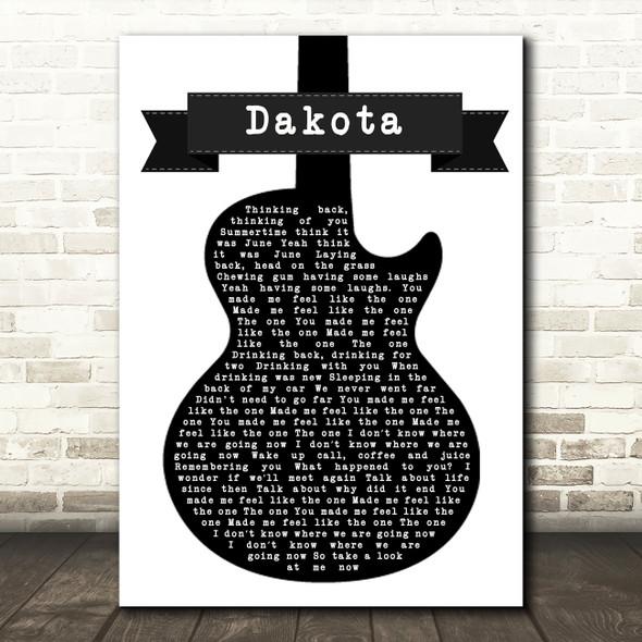 Stereophonics Dakota Black & White Guitar Song Lyric Quote Print