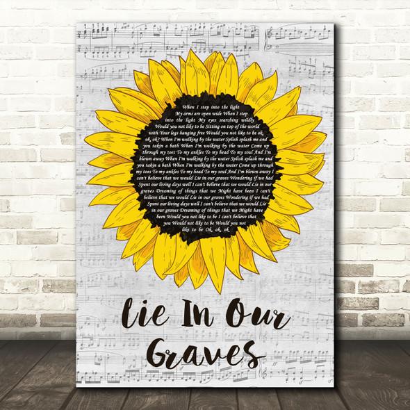 Dave Matthews Band Lie In Our Graves Grey Script Sunflower Decorative Gift Song Lyric Print