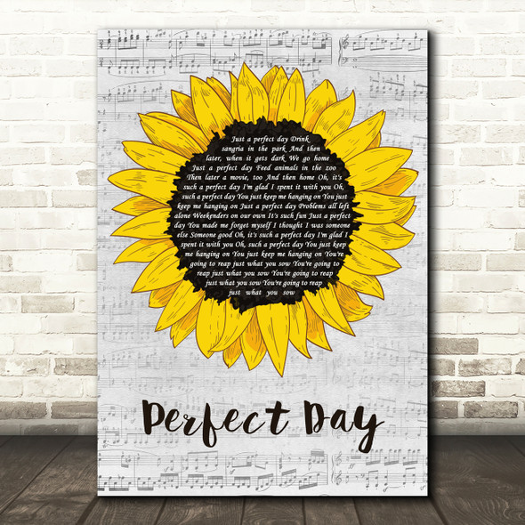 Lou Reed Perfect Day Grey Script Sunflower Decorative Wall Art Gift Song Lyric Print