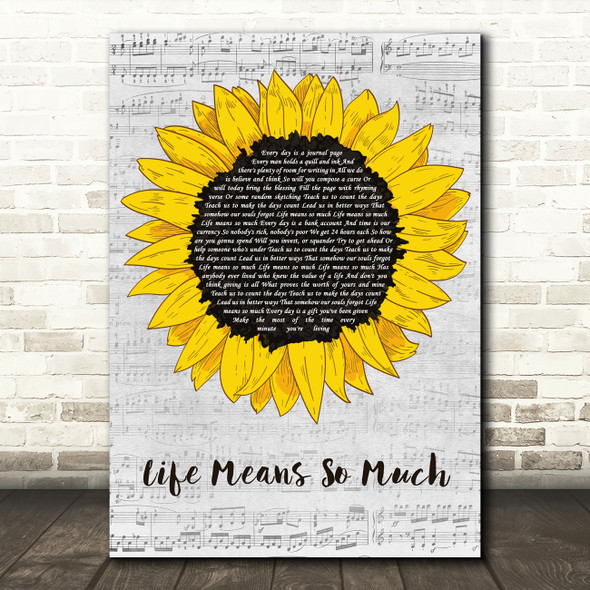 Chris Rice Life Means So Much Grey Script Sunflower Decorative Gift Song Lyric Print