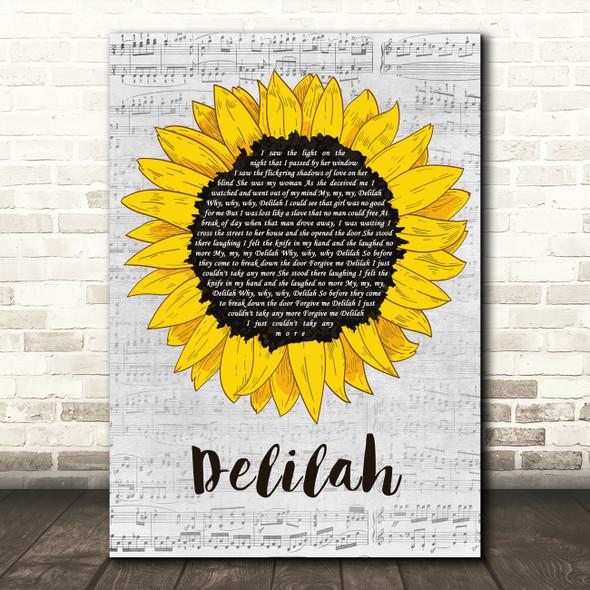 Tom Jones Delilah Grey Script Sunflower Decorative Wall Art Gift Song Lyric Print