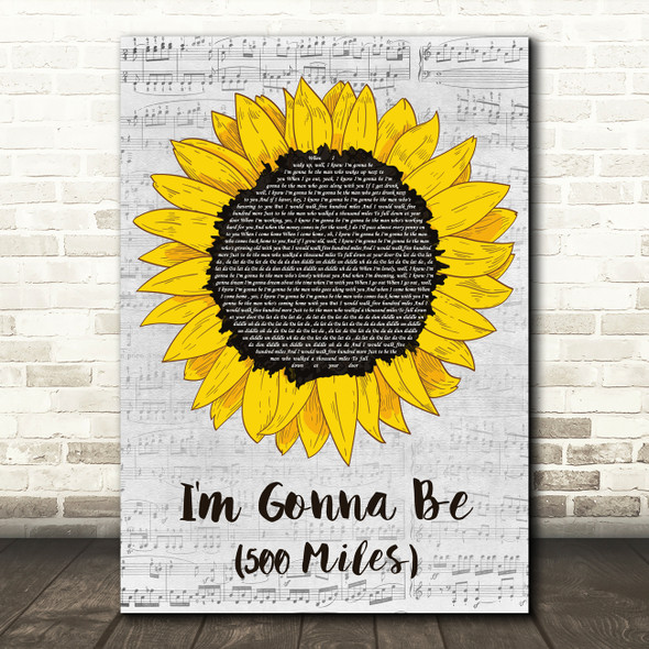 The Proclaimers I'm Gonna Be (500 Miles) Grey Script Sunflower Song Lyric Print