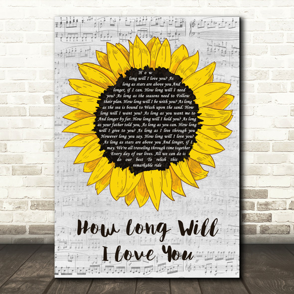 Ellie Goulding How Long Will I Love You Grey Script Sunflower Song Lyric Print