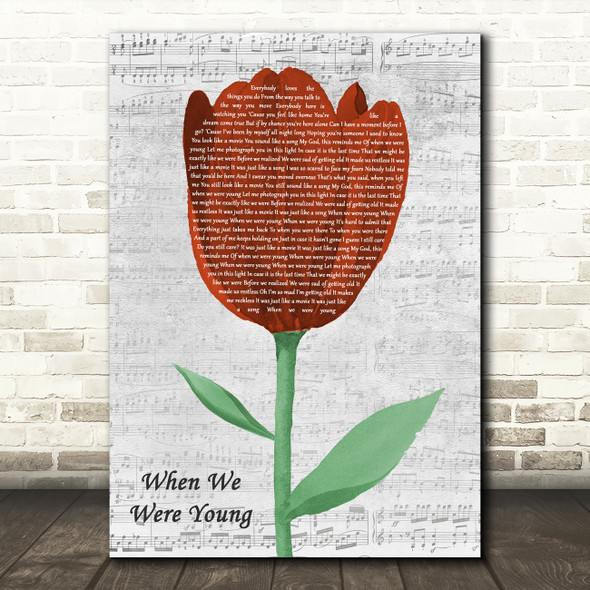 Adele When We Were Young Grey Script Watercolour Tulip Decorative Gift Song Lyric Print