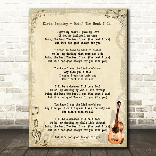 Elvis Presley Doin' The Best I Can Vintage Guitar Decorative Wall Art Gift Song Lyric Print