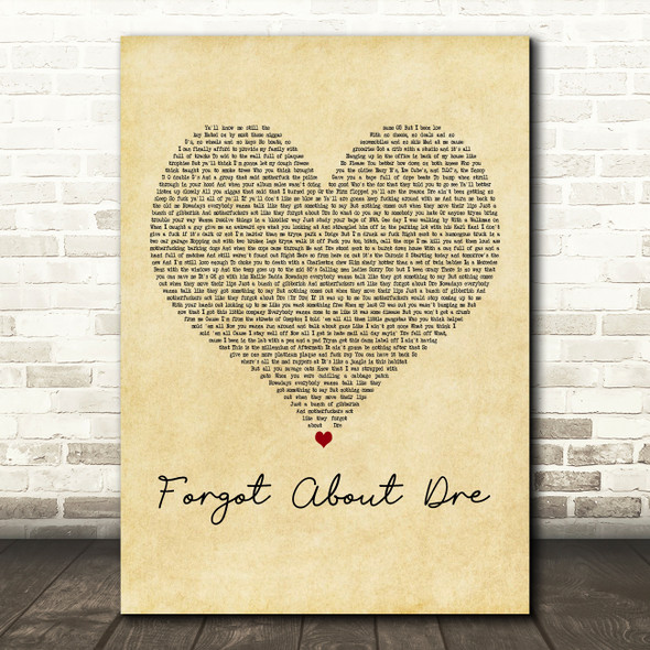 Dr. Dre feat. Eminem Forgot About Dre Vintage Heart Decorative Wall Art Gift Song Lyric Print