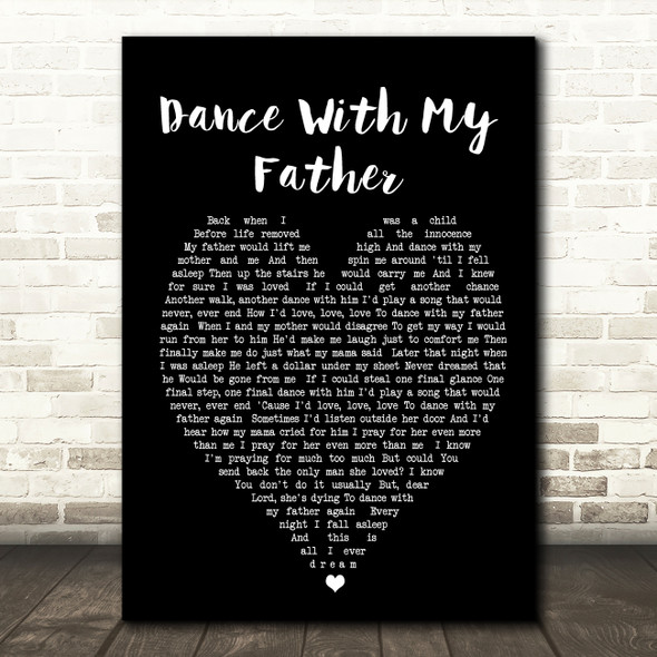 Dance With My Father Luther Vandross Black Heart Song Lyric Quote Print