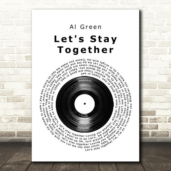 Al Green Let's Stay Together Vinyl Record Song Lyric Quote Print