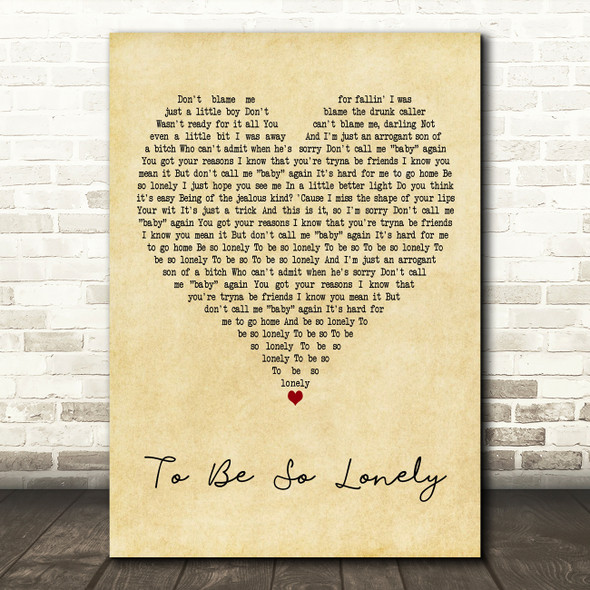 Harry Styles To Be So Lonely Vintage Heart Decorative Wall Art Gift Song Lyric Print