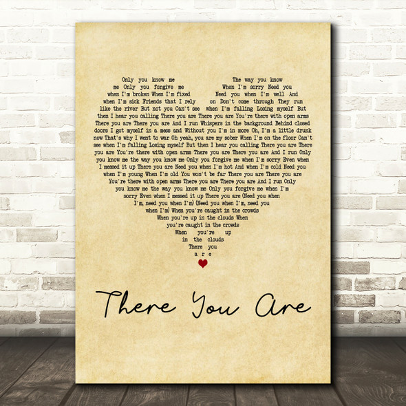 ZAYN There You Are Vintage Heart Decorative Wall Art Gift Song Lyric Print