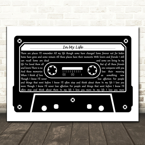 The Beatles In My Life Black & White Music Cassette Tape Decorative Gift Song Lyric Print