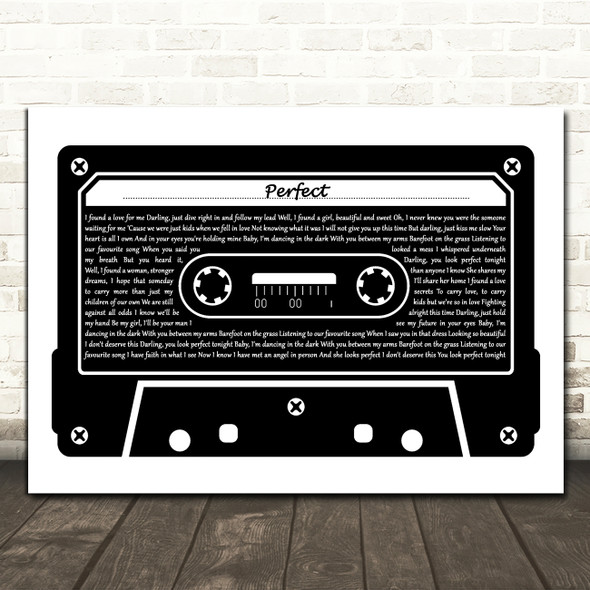 Ed Sheeran Perfect Black & White Music Cassette Tape Decorative Gift Song Lyric Print