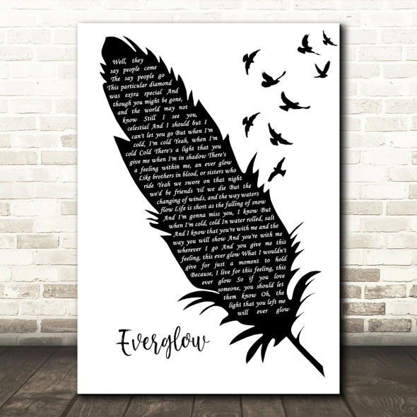 Coldplay Everglow Black & White Feather & Birds Decorative Wall Art Gift Song Lyric Print