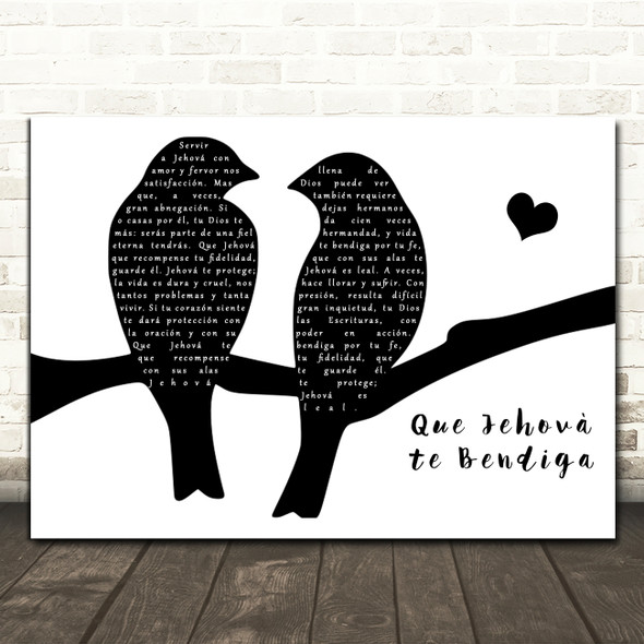 Our Side Que Jehová te Bendiga Lovebirds Black & White Decorative Gift Song Lyric Print