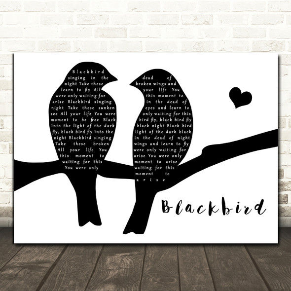 The Beatles Blackbird Lovebirds Black & White Decorative Wall Art Gift Song Lyric Print