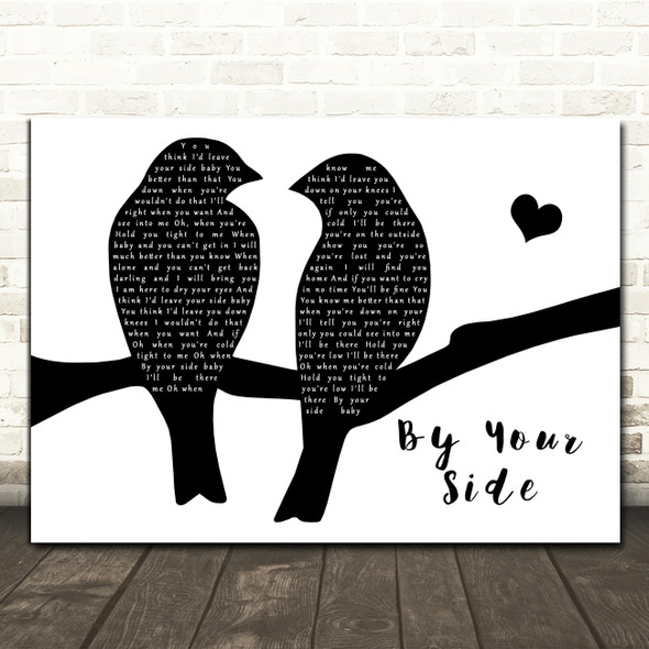 Sade By Your Side Lovebirds Black & White Decorative Wall Art Gift Song Lyric Print