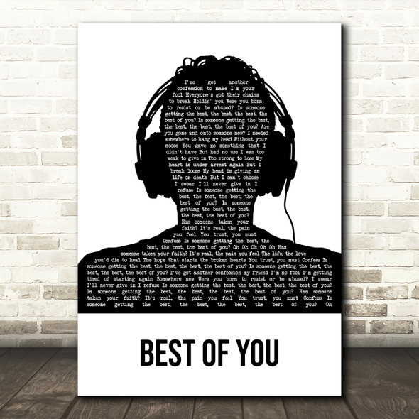 Foo Fighters Best Of You Black & White Man Headphones Decorative Gift Song Lyric Print