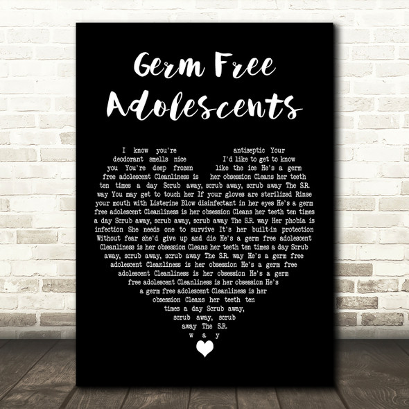 X-Ray Spex Germ Free Adolescents Black Heart Decorative Wall Art Gift Song Lyric Print