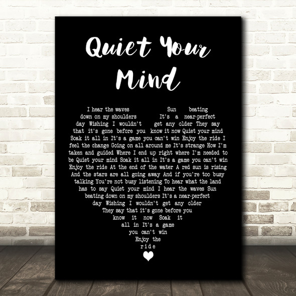 Zac Brown Band Quiet Your Mind Black Heart Decorative Wall Art Gift Song Lyric Print