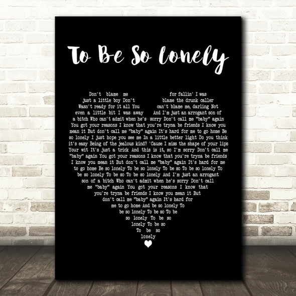 Harry Styles To Be So Lonely Black Heart Decorative Wall Art Gift Song Lyric Print
