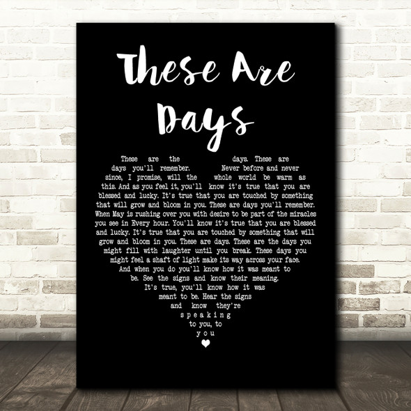 10000 Maniacs These Are Days Black Heart Decorative Wall Art Gift Song Lyric Print