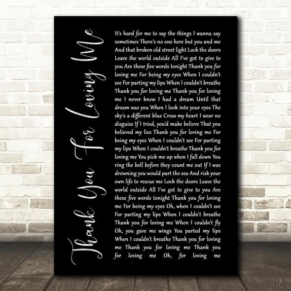Bon Jovi Thank You For Loving Me Black Script Song Lyric Quote Print