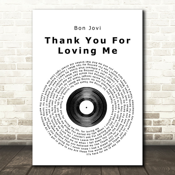 Bon Jovi Thank You For Loving Me Vinyl Record Song Lyric Quote Print