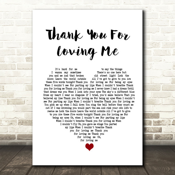 Bon Jovi Thank You For Loving Me White Heart Song Lyric Quote Print