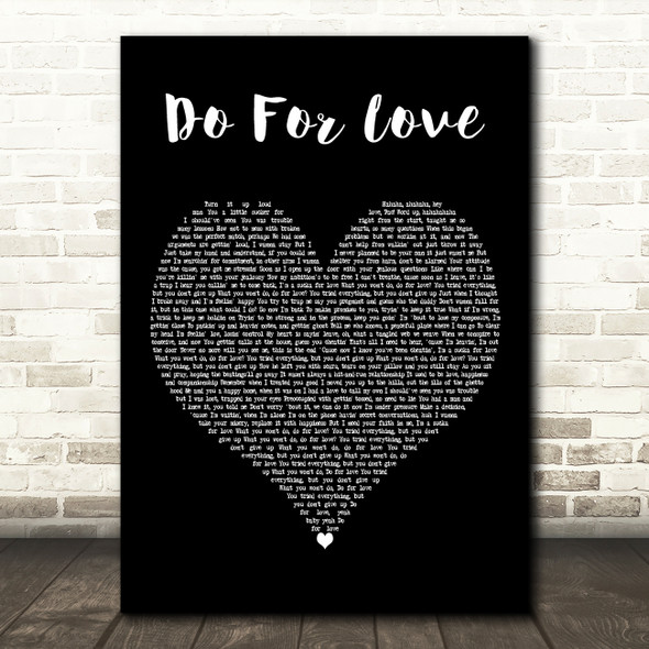 2Pac Do For Love Black Heart Decorative Wall Art Gift Song Lyric Print