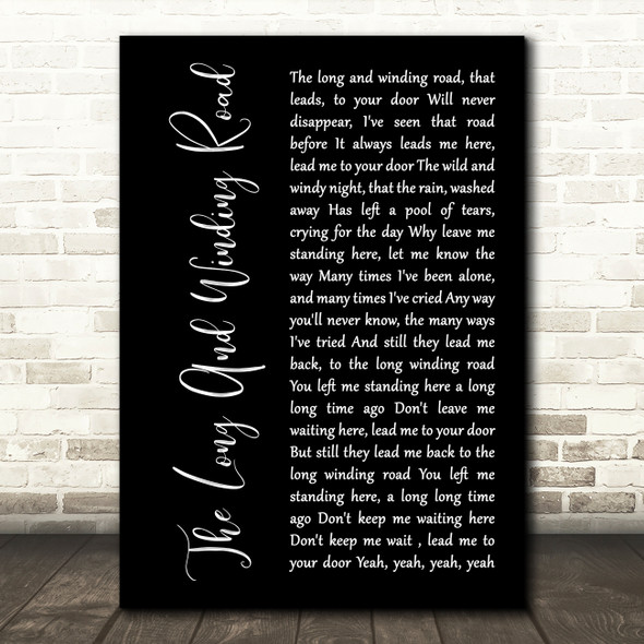 The Beatles The Long And Winding Road Black Script Decorative Wall Art Gift Song Lyric Print