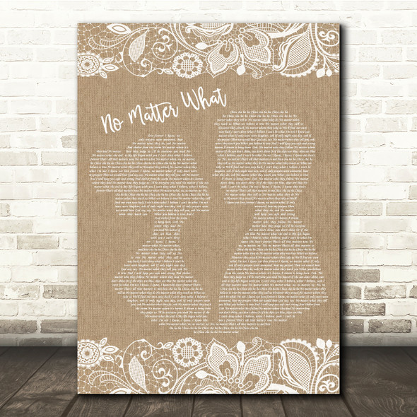 Boyzone No Matter What Burlap & Lace Song Lyric Quote Print