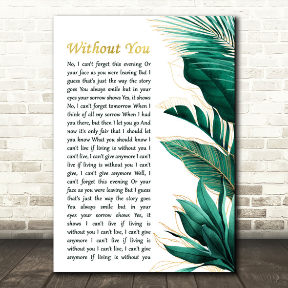 Harry Nilsson Without You Gold Green Botanical Leaves Side Script Wall Art Gift Song Lyric Print