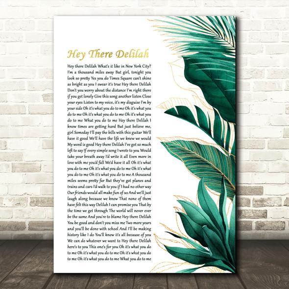 Plain White T's Hey There Delilah Gold Green Botanical Leaves Side Script Song Lyric Print