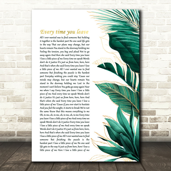 I Prevail Every Time You Leave Gold Green Botanical Leaves Side Script Song Lyric Print