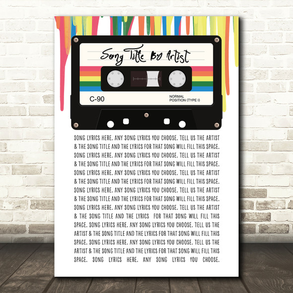 80's Retro Cassette Paint Drip Any Song Lyric Personalised Music Wall Art Print
