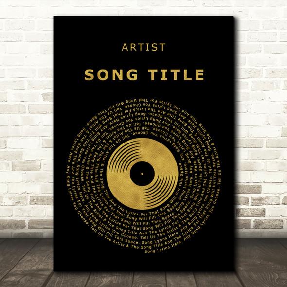 Black & Gold Vinyl Record Any Song Lyric Personalised Music Wall Art Print