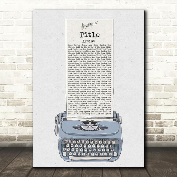 Blue Grey Typewriter Any Song Lyric Personalised Music Wall Art Print