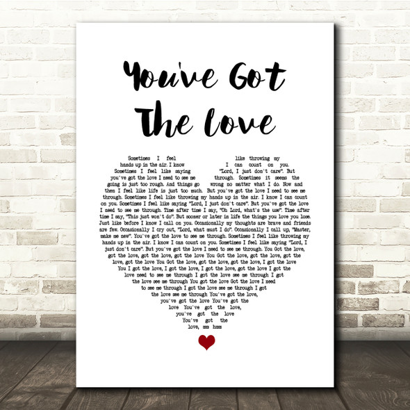 Candi Staton You've Got The Love White Heart Song Lyric Quote Print