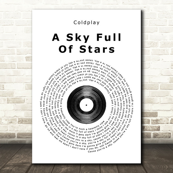 Coldplay A Sky Full Of Stars Vinyl Record Song Lyric Quote Print