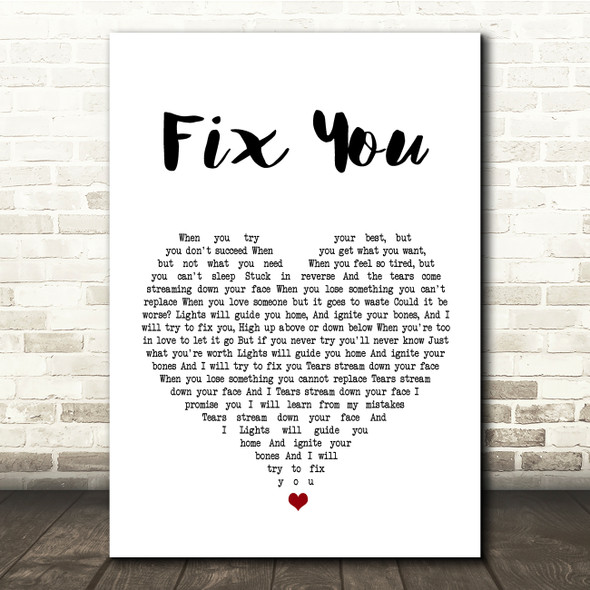 Coldplay Fix You White Heart Song Lyric Quote Print