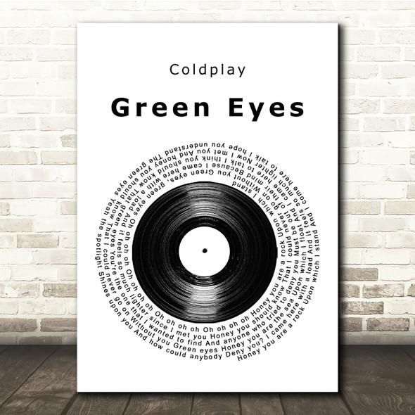 Coldplay Green Eyes Vinyl Record Song Lyric Quote Print