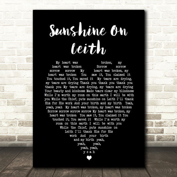 Sunshine On Leith The Proclaimers Black Heart Song Lyric Quote Print