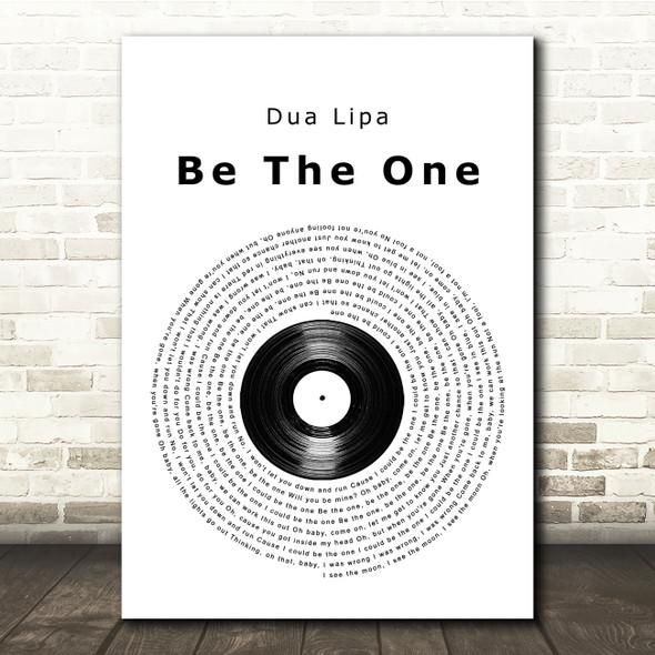Dua Lipa Be The One Vinyl Record Song Lyric Quote Print