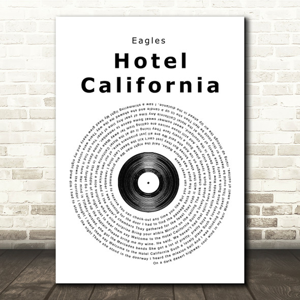 Eagles Hotel California Vinyl Record Song Lyric Quote Print
