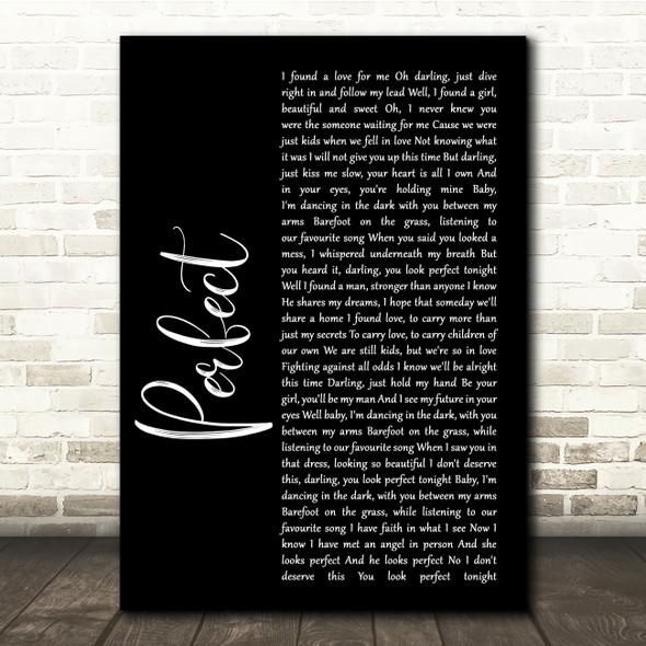 Ed Sheeran & Beyonce Perfect Black Script Song Lyric Quote Print