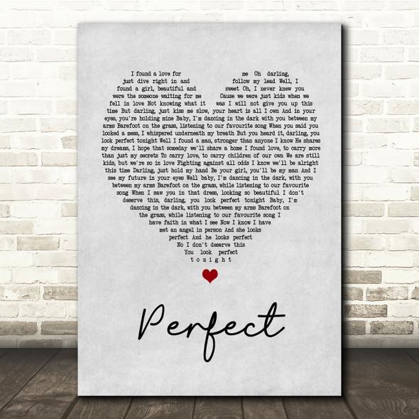 Ed Sheeran & Beyonce Perfect Grey Heart Song Lyric Quote Print