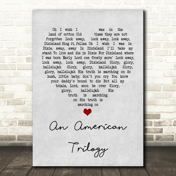 Elvis Presley An American Trilogy Grey Heart Song Lyric Quote Print