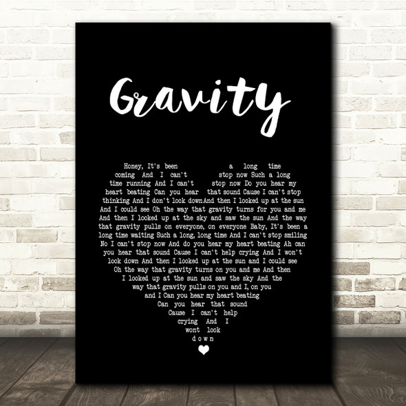 Embrace Gravity Black Heart Song Lyric Quote Print